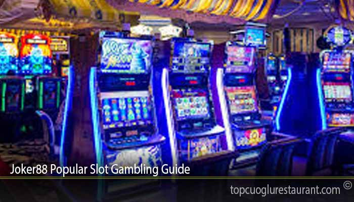Joker88 Popular Slot Gambling Guide